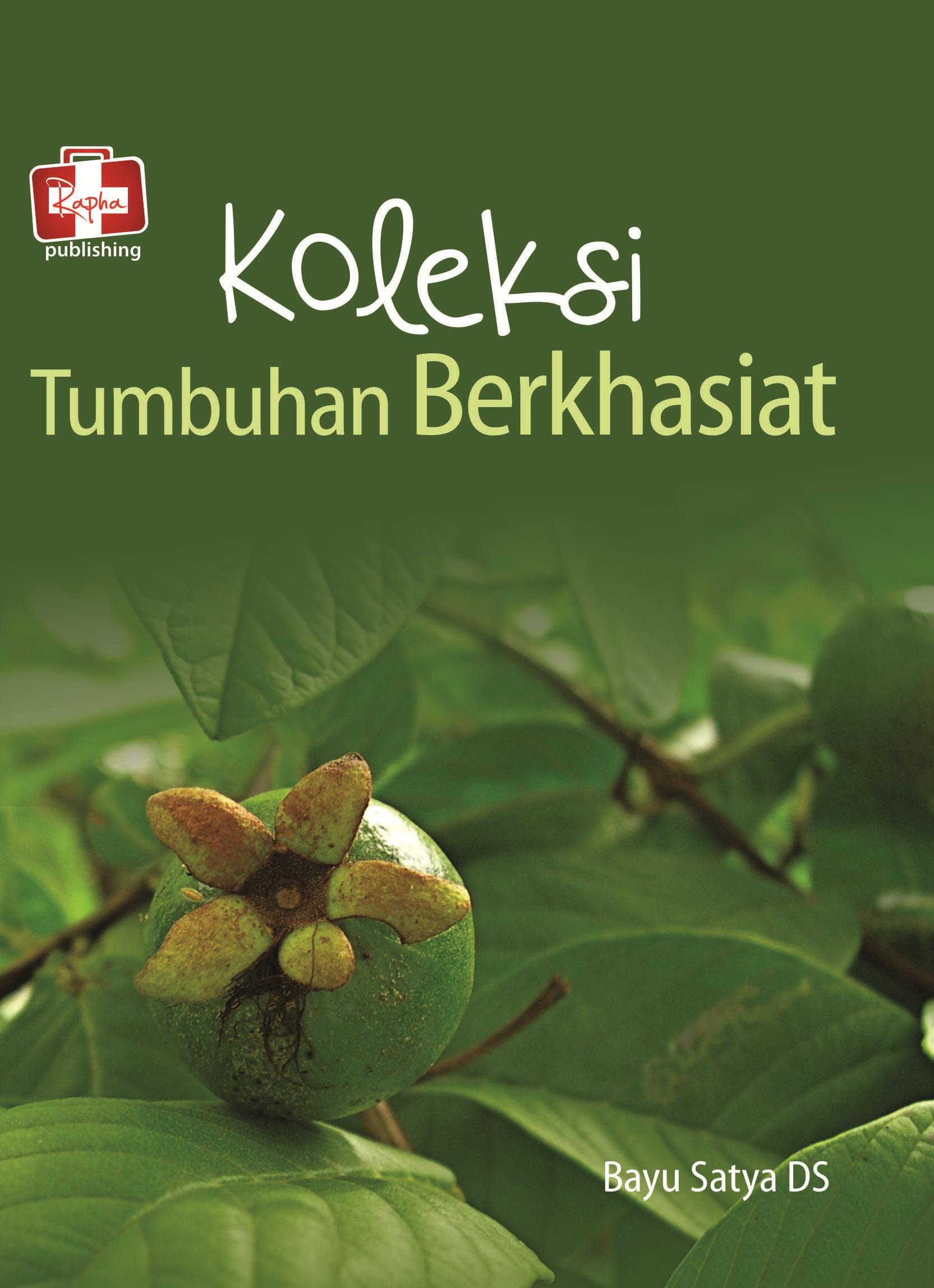 Koleksi tumbuhan berkhasiat [sumber elektronis]