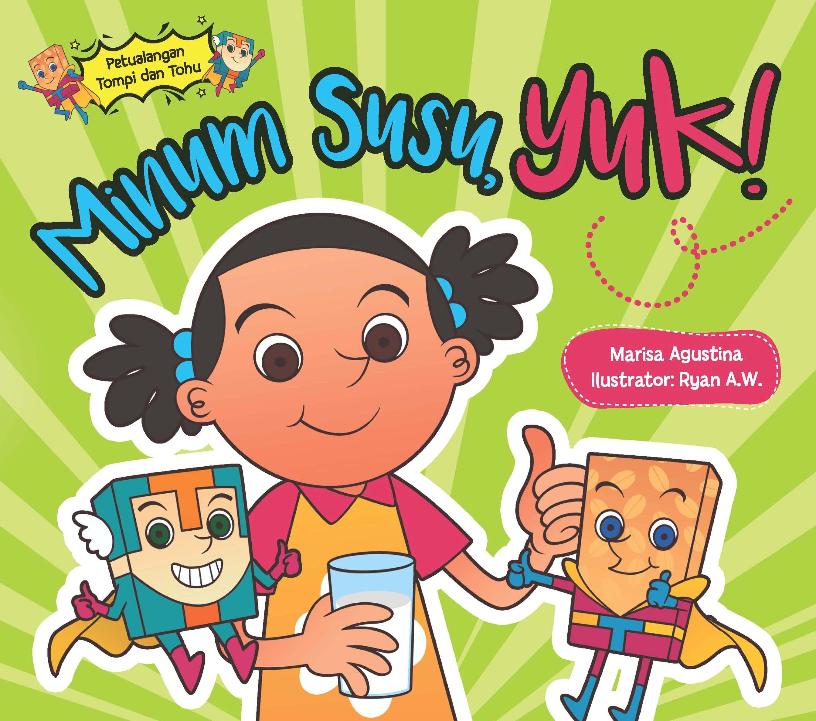 Minum susu, yuk! [sumber elektronis]