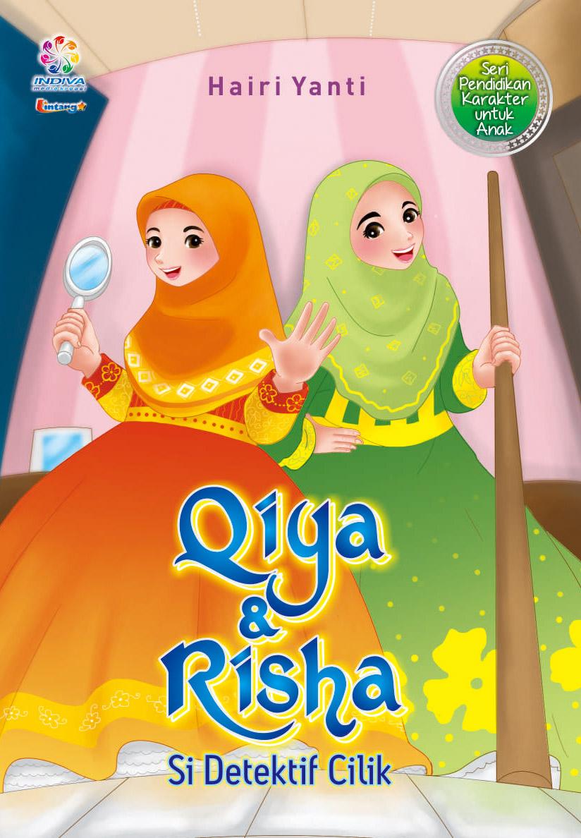 Qiya dan Risha si detektif cilik [sumber elektronis]