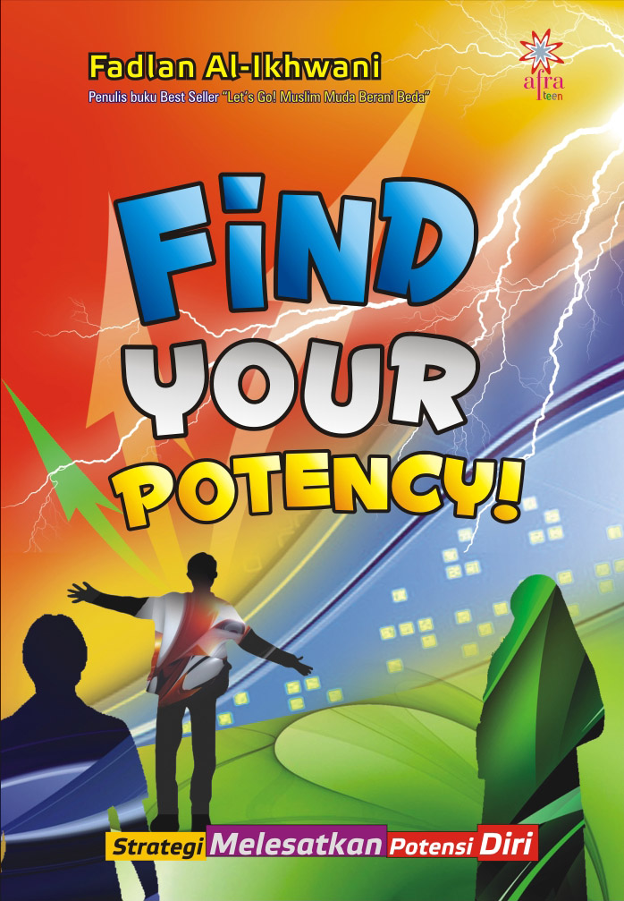 Find your potency [sumber elektronis]
