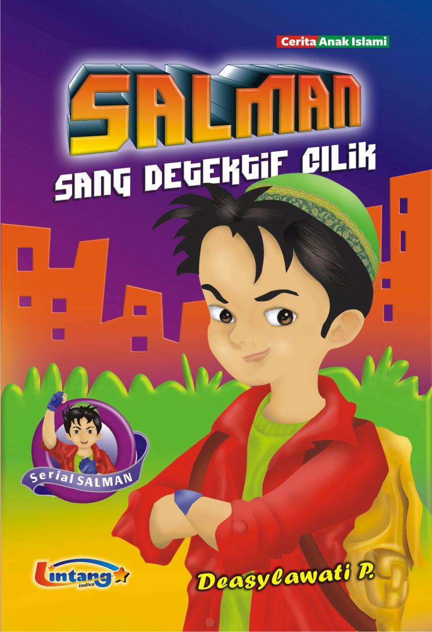Salman sang detektif cilik [sumber elektronis]