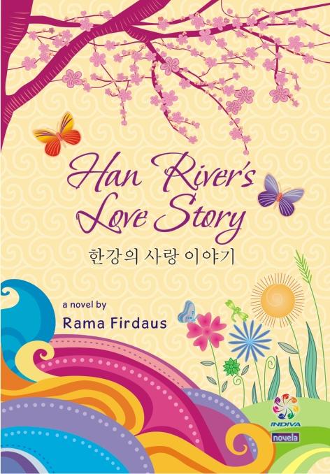 Han river's love story [sumber elektronis]