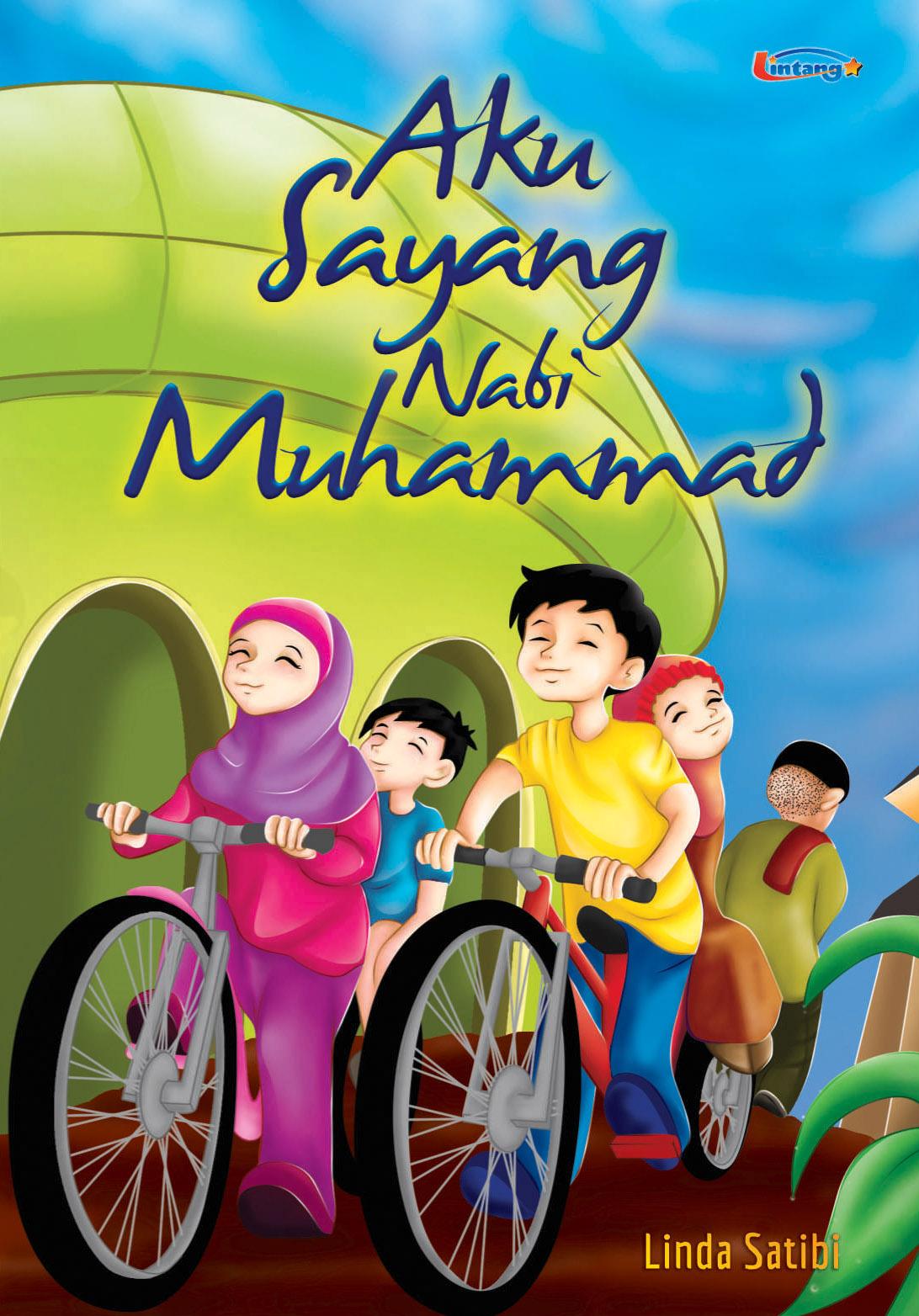 Aku sayang Nabi Muhammad [sumber elektronis]