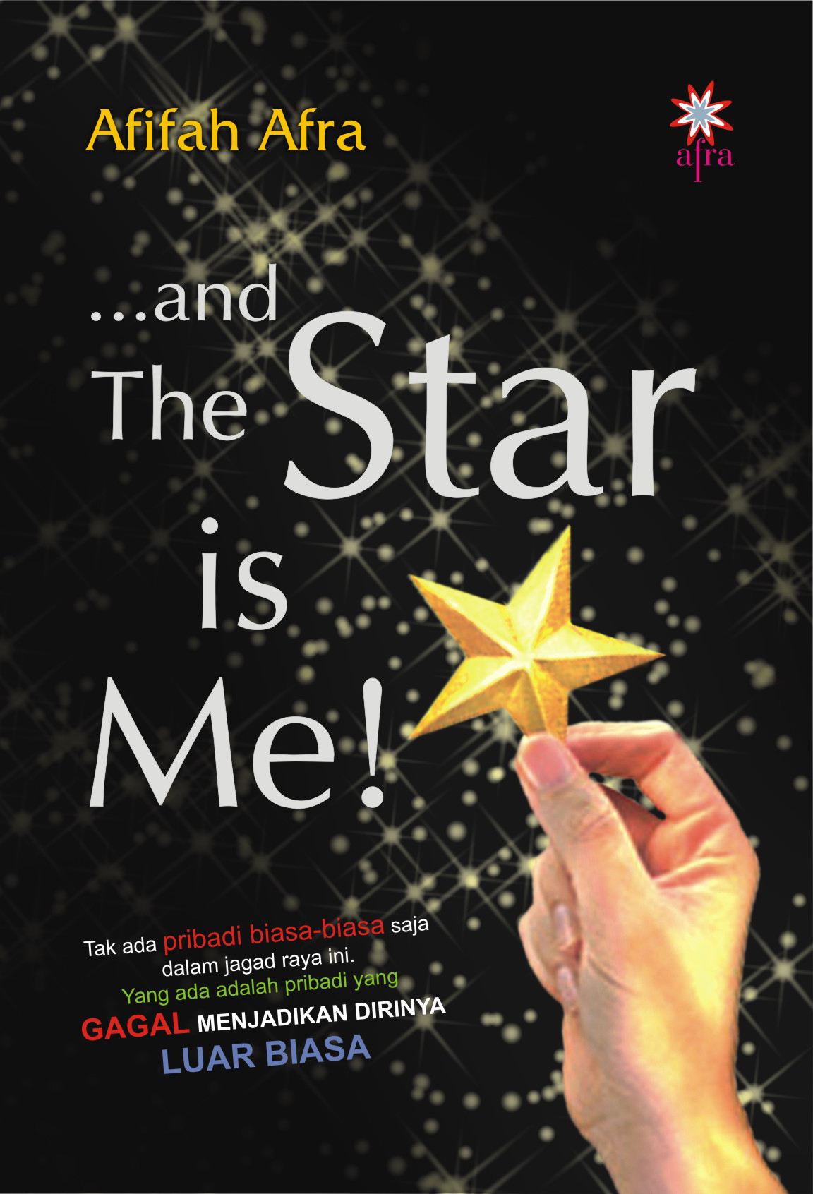 ...and the star is me! [sumber elektronis]