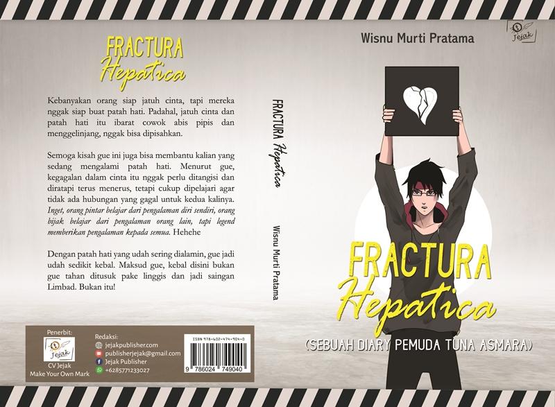 Fractura hepatica [sumber elektronis] : sebuah diary pemuda tuna asmara