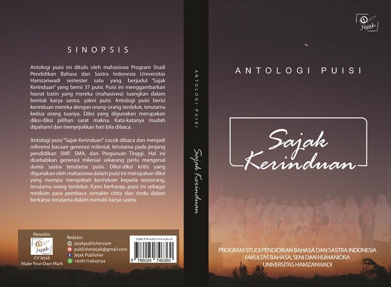 Sajak kerinduan [sumber elektronis] : antologi puisi mahasiswa program studi pendidikan bahasa dan sastra Indonesia Universitas Hamzanwadi
