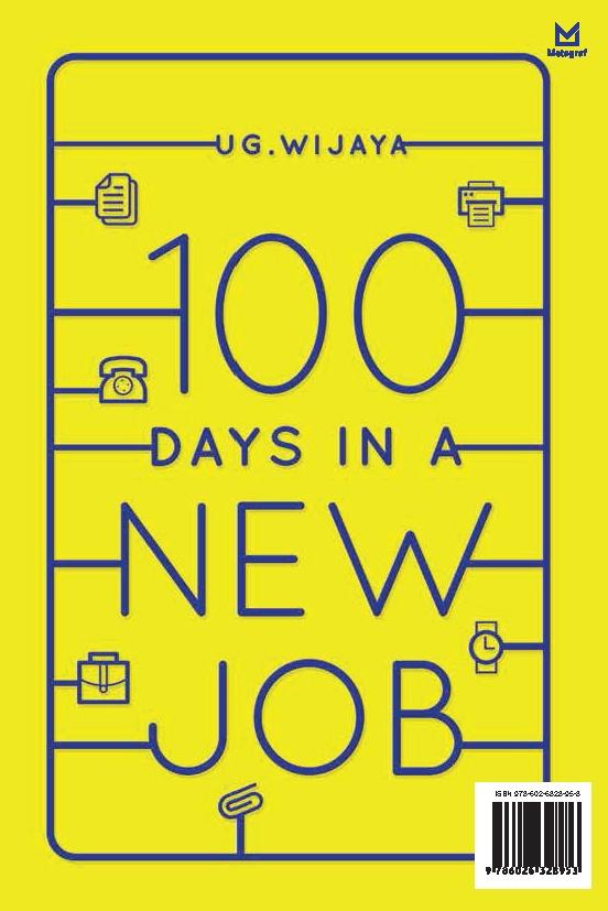 100 days in a new job [sumber elektronis] : seni beradaptasi dan bekerja tak sesuai jurusan