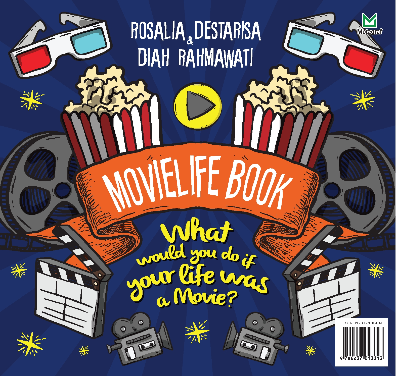 Movielife book [sumber elektronis] : what would you do if your life was a movie?