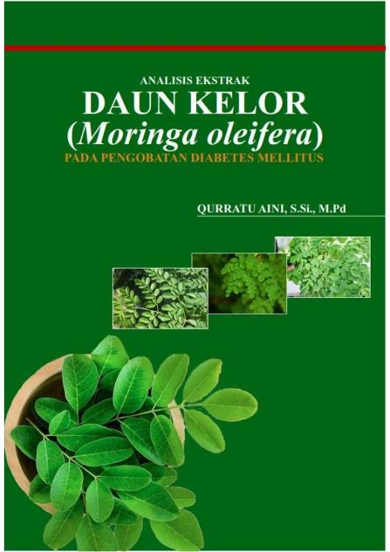Analisis ekstrak daun kelor (moringa oleifera) pada pengobatan diabetes mellitus [sumber elektronis]
