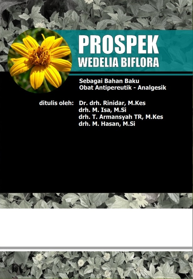 Farmakologi-obat tradisional hewan prospek wedelia biflora sebagai bahan baku obat analgesikantipiretik [sumber elektronis]