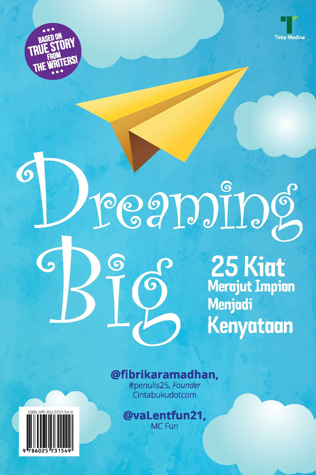 Dreaming big [sumber elektronis] : 25 kiat merajut impian menjadi kenyataan