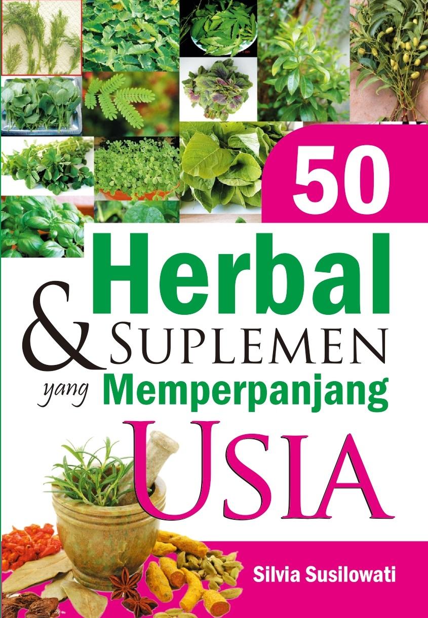 50 herbal dan suplemen yang memperpanjang usia [sumber elektronis]