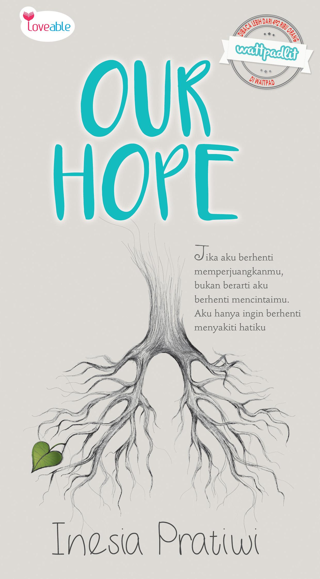 Our hope [sumber elektronis]